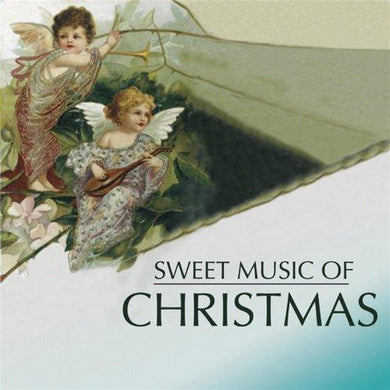 SWEET MUSIC OF CHRISTMAS - UNIVERSITY OF TEXAS CHAMBER SINGERS
