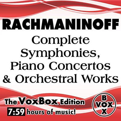 Rachmaninoff: Complete Symphonies, Piano Concertos & Orchestral Works (VoxBox Digital Download Boxed Set)