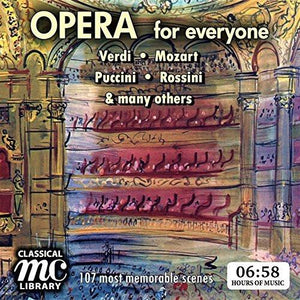 OPERA FOR EVERYONE - 107 Memorable Scenes (8 Hour Digital Download)