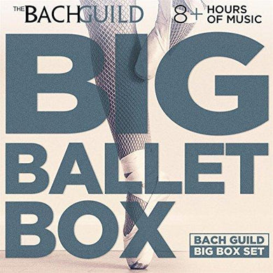 Big Ballet Box (8 Hour Bach Guild Downloadable Boxed Set)