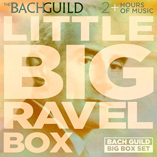 LITTLE BIG RAVEL BOX (2+ HOUR DIGITAL DOWNLOAD)