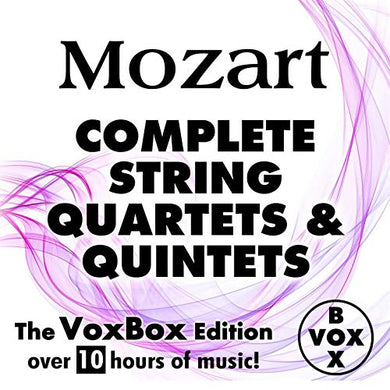 MOZART: COMPLETE STRING QUARTETS AND QUINTETS (10 HOUR DIGITAL DOWNLOAD)