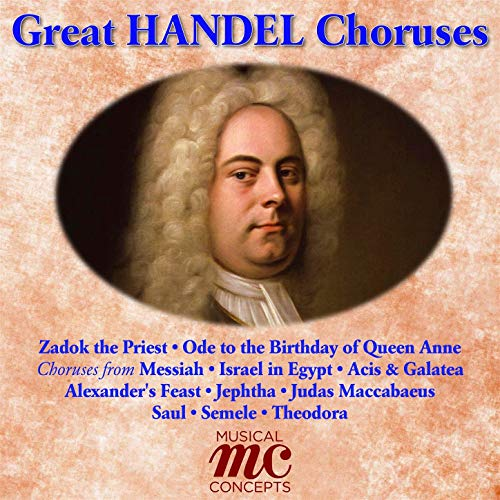 HANDEL: GREAT CHORUSES (2 HOUR DIGITAL DOWNLOAD)
