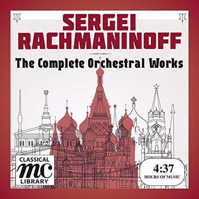 RACHMANINOFF: THE COMPLETE ORCHESTRAL WORKS (4 HOUR DIGITAL DOWNLOAD)