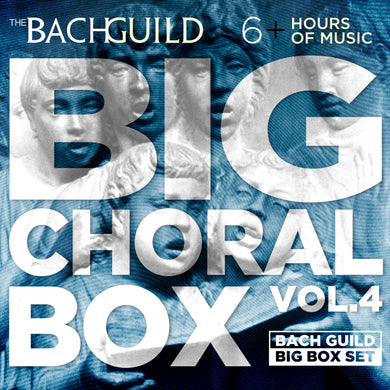 BIG CHORAL BOX, VOLUME 4 (6 HOUR DIGITAL DOWNLOAD)