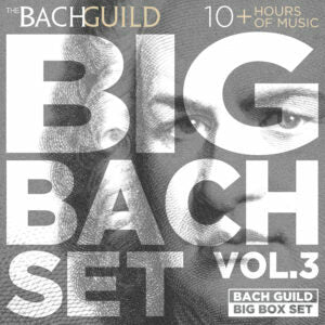 BIG BACH SET VOLUME 3 (10 HOUR DIGITAL DOWNLOAD)