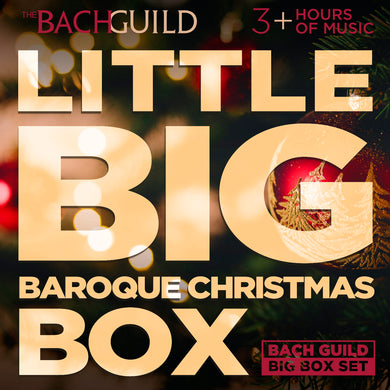 LITTLE BIG BAROQUE CHRISTMAS BOX (3+ HOUR DIGITAL DOWNLOAD)