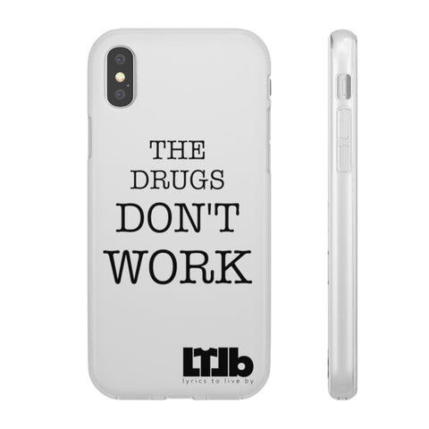 The Drugs Don't Work - iPhone Case