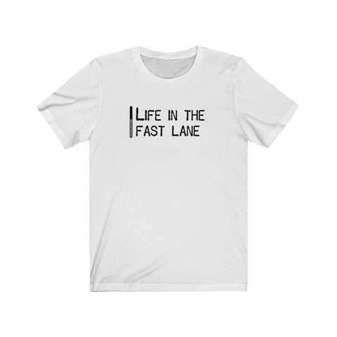 Life In The Fast Lane - Mens T - Light
