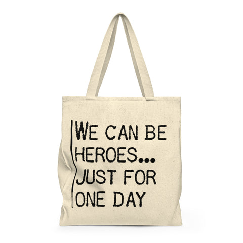 We Can Be Heroes Just For One Day - Tote Bag