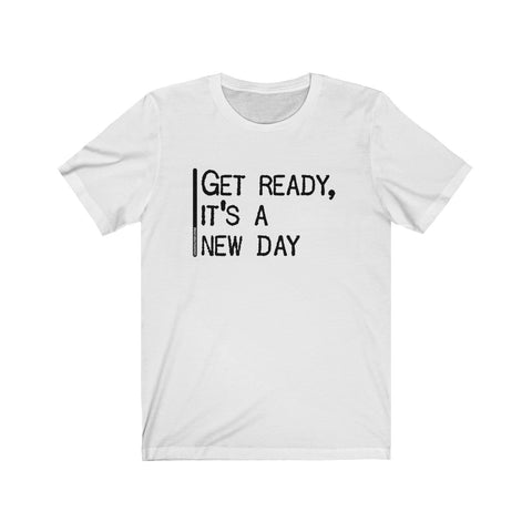 Get Ready It's A New Day - Mens T - Light