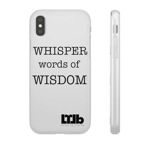 Whisper Words of Wisdom - iPhone Case