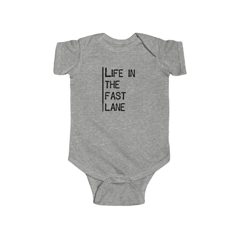 Life In The Fast Lane - Infant Bodysuit
