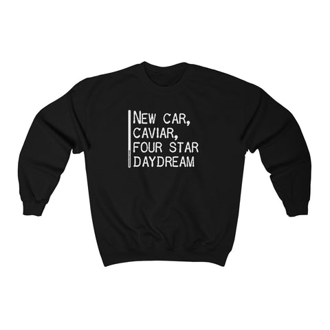 New Car, Caviar, Four Star Daydream - Unisex Sweatshirt