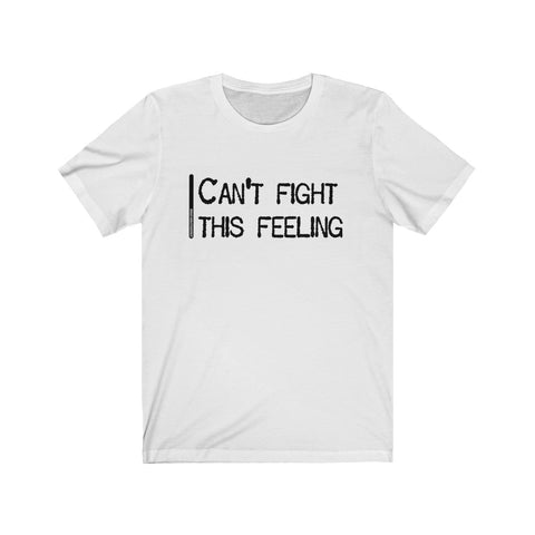 Can't Fight This Feeling - Mens T - Light