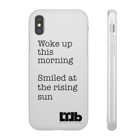 Woke Up This Morning, Smiled At The Rising Sun - iPhone Case