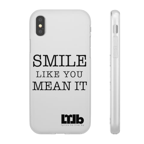 Smile Like You Mean It - iPhone Case