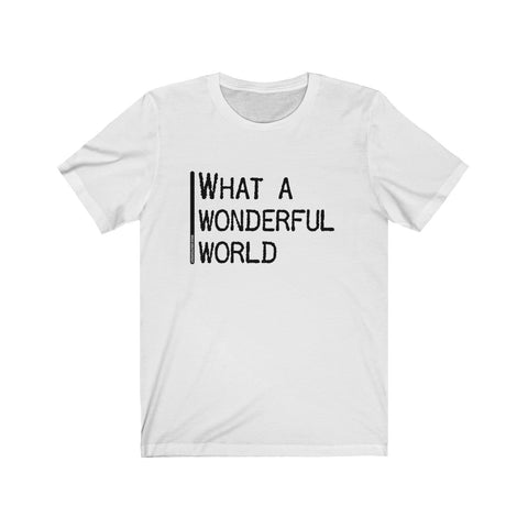 What A Wonderful World - Mens T - Light
