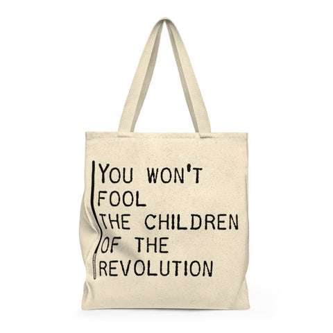 You Won't Fool The Children Of The Revolution - Tote Bag