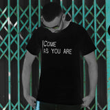 Come As You Are - Mens T - Dark