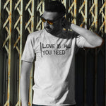 Love Is All You Need - Mens T - Light