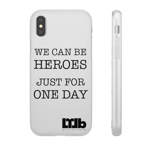 We Can Be Heroes Just For One Day - iPhone Case