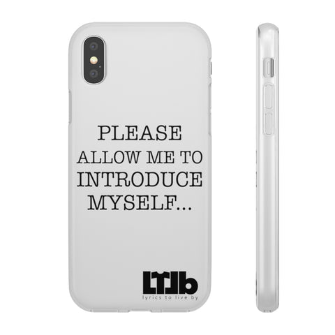 Please Allow Me To Introduce Myself - iPhone Case