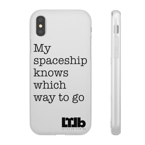 My Spaceship Knows Which Way To Go - iPhone Case