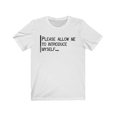 Please Allow Me To Introduce Myself - Mens T - Light