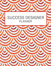 Load image into Gallery viewer, The Success Designer Planner: Undated Classic Edition
