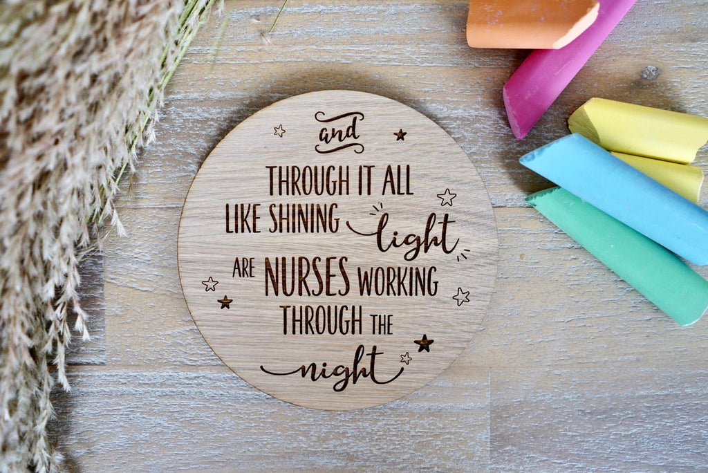 """Shining light"" nurses/midwives/heroes wooden disc"