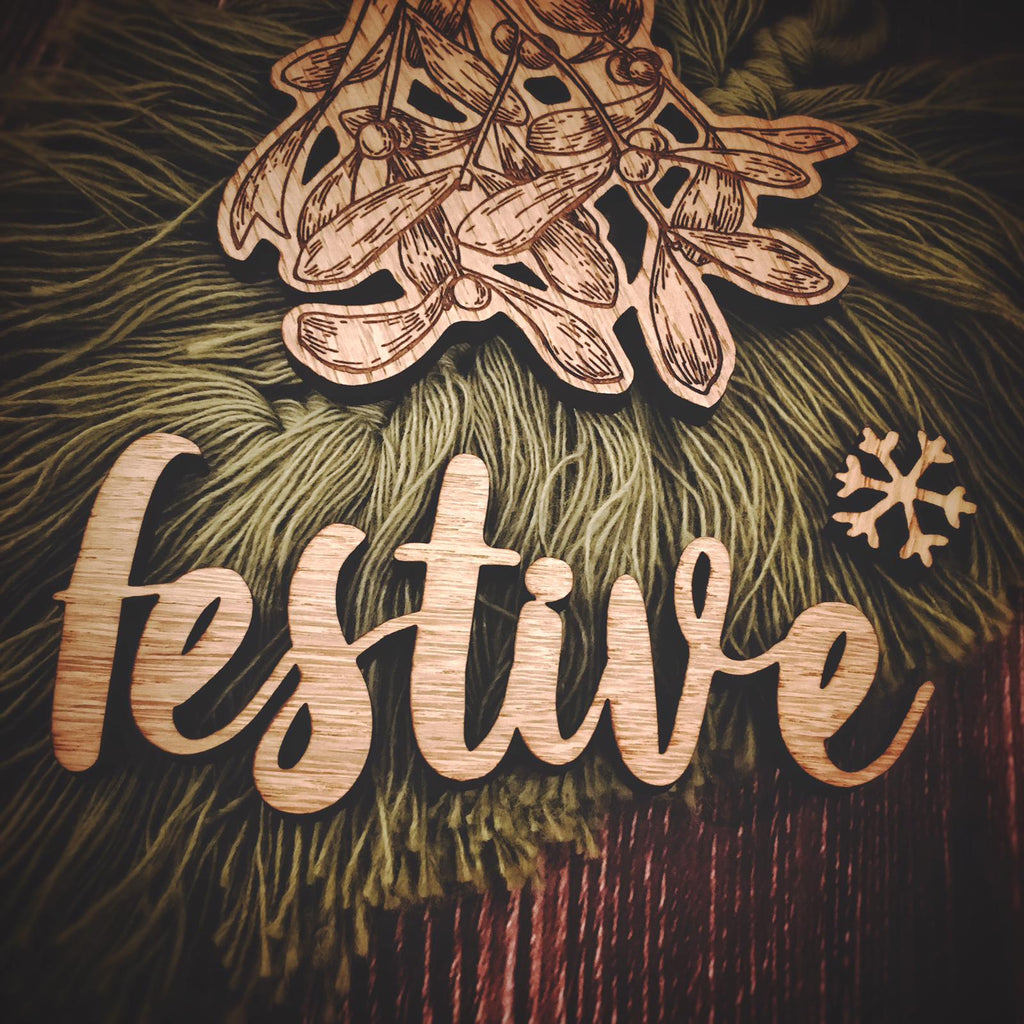 "SAMPLE - ""festive"" - wooden word"