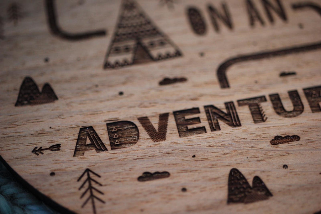 """Let's go on an adventure"" wooden disc"