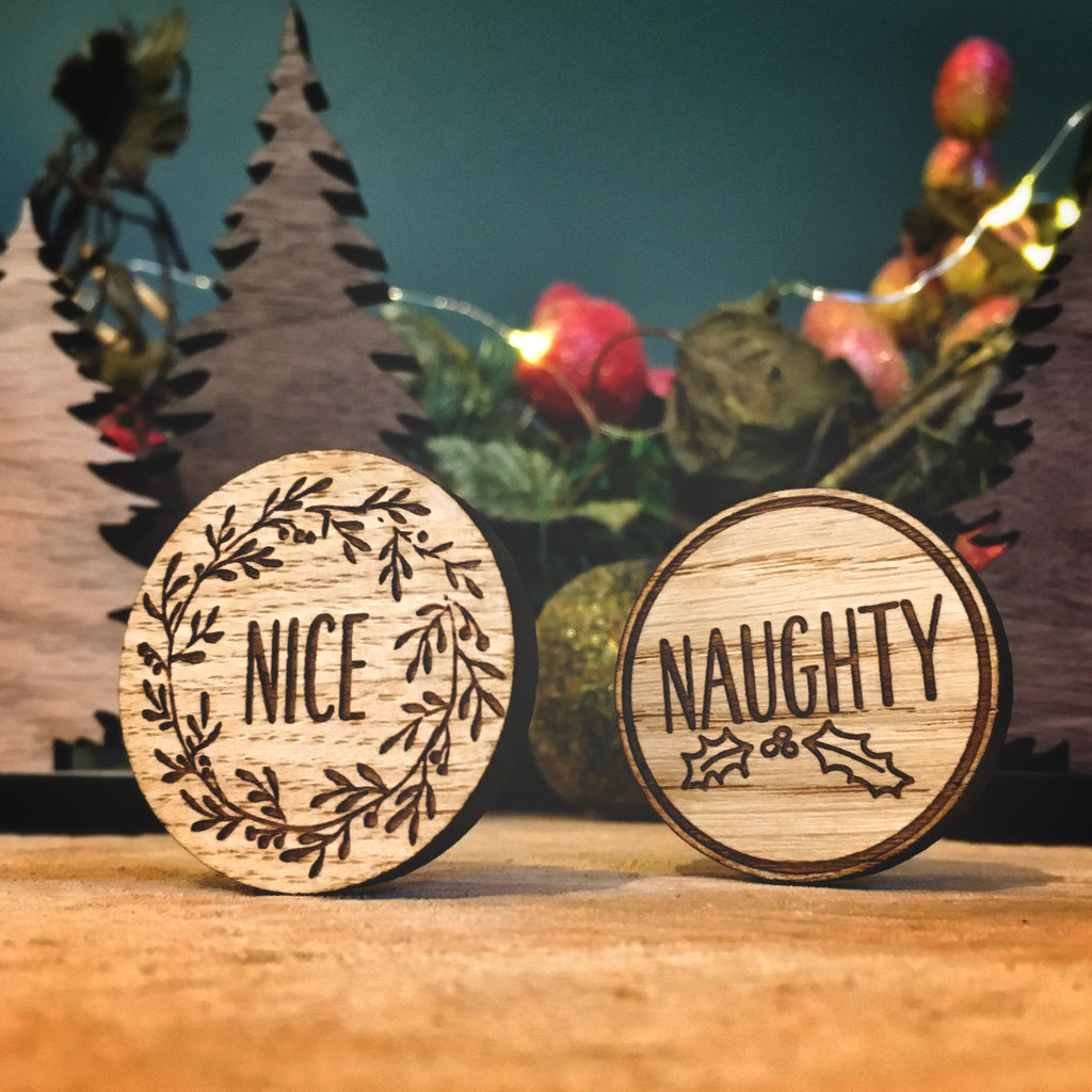 """Naughty/Nice"" Double sided Wooden Christmas Token"