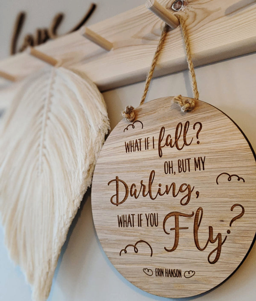 """What if I fall"" wooden disc"