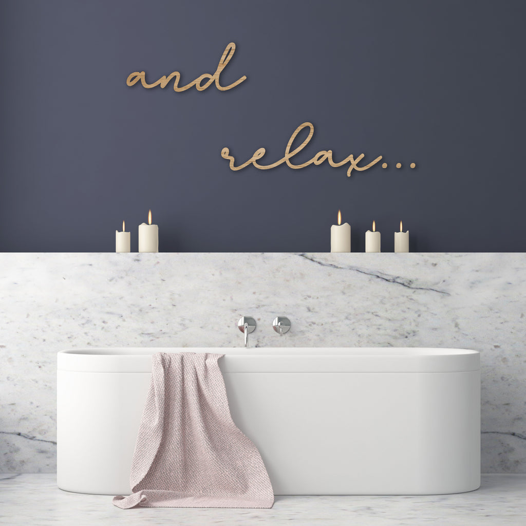 """and relax'""... Wooden Wall Sign"