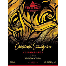 Load image into Gallery viewer, 2015 SIGNATURE CABERNET SAUVIGNON, WALLA WALLA, WA - Sail to Trail WineWorks