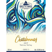 Load image into Gallery viewer, 2017 CHARDONNAY, YAKIMA VALLEY, WA - Sail to Trail WineWorks