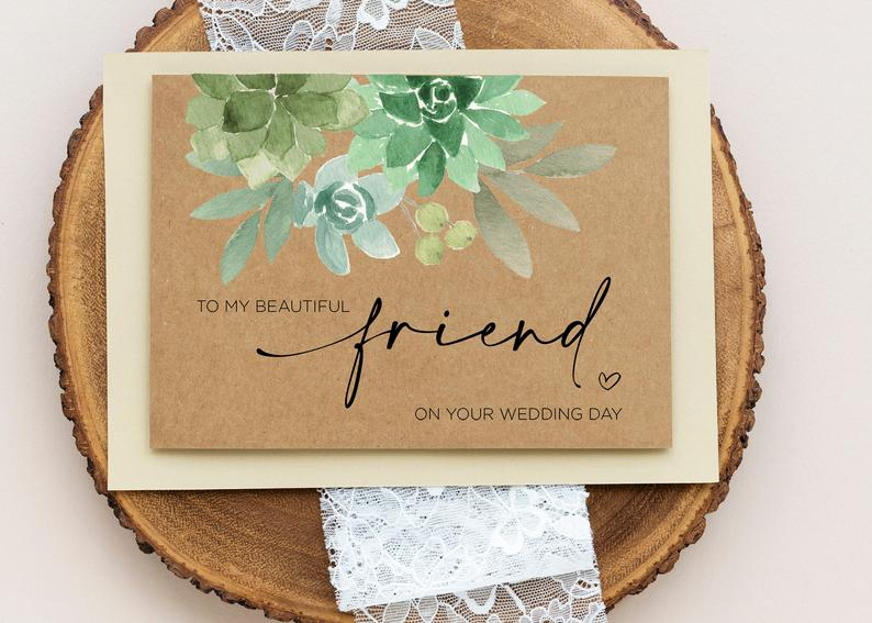Best Friend Wedding Card, Beautiful Friend Gift, To My Bestie On Her Wedding Day, Congratulations, Gifts for Bride, Rustic, Kraft Succulent