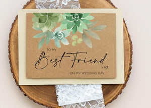 Best Friend Wedding Card, Sister Gift, To My Bestie On My Wedding Day, Congratulations, Cute Gifts from Bride, Rustic Kraft Succulent Green