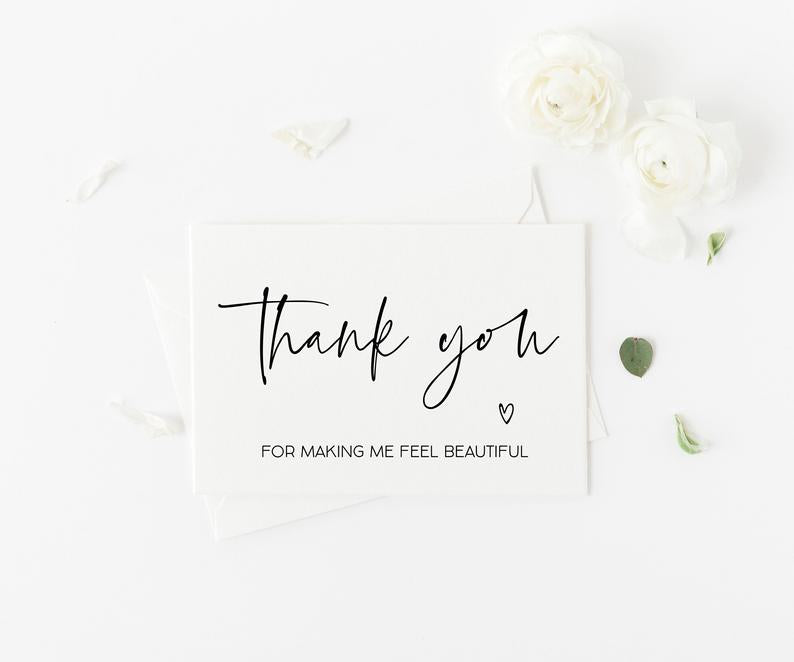 Thank You for Making Me Feel Beautiful, Wedding Thank You Card, Make Up Artist Thanks, Bridal Party Gifts, Wedding Day Card From Bride