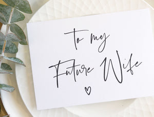 "Load image into Gallery viewer, ""To My Future Wife"" Wedding Day Card from Groom for Bride"