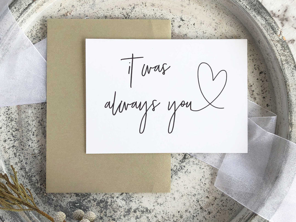 it was always you bride to groom wedding card