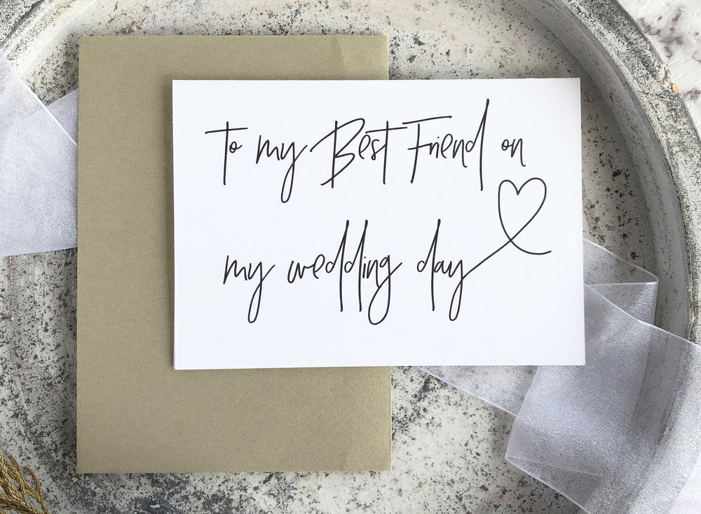"""To My Best Friend On My Wedding Day"" Wedding Day Gift"