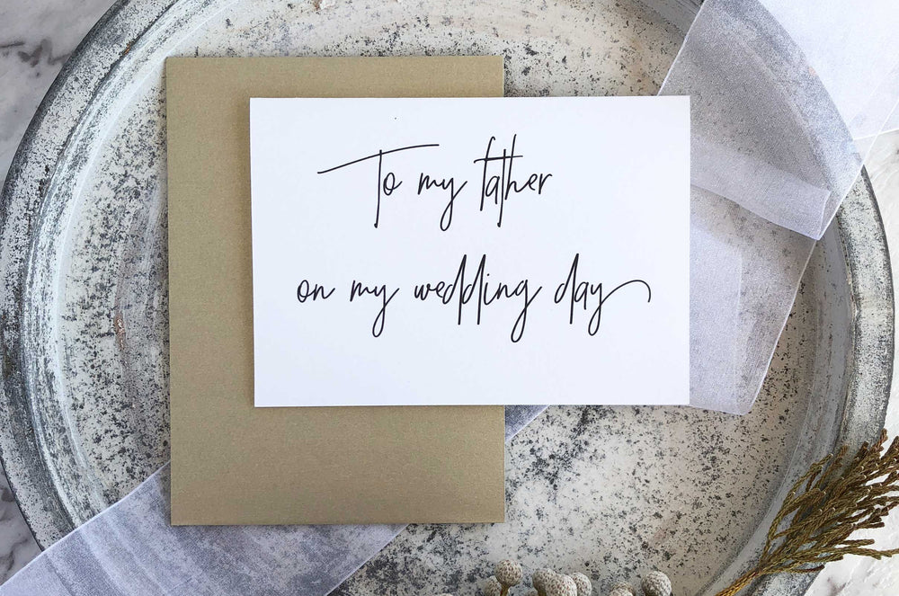 """To My Father on My Wedding Day"" Father of the Bride Card"