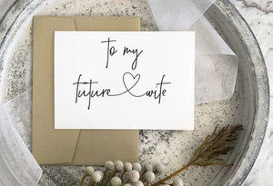 """To My Future Wife"" Wedding Card for Bride From Groom"