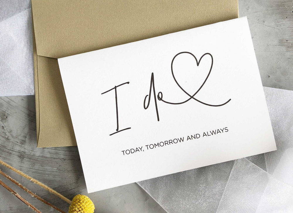 Bride and groom wedding day card I do Today Tomorrow and Always lover romantic card