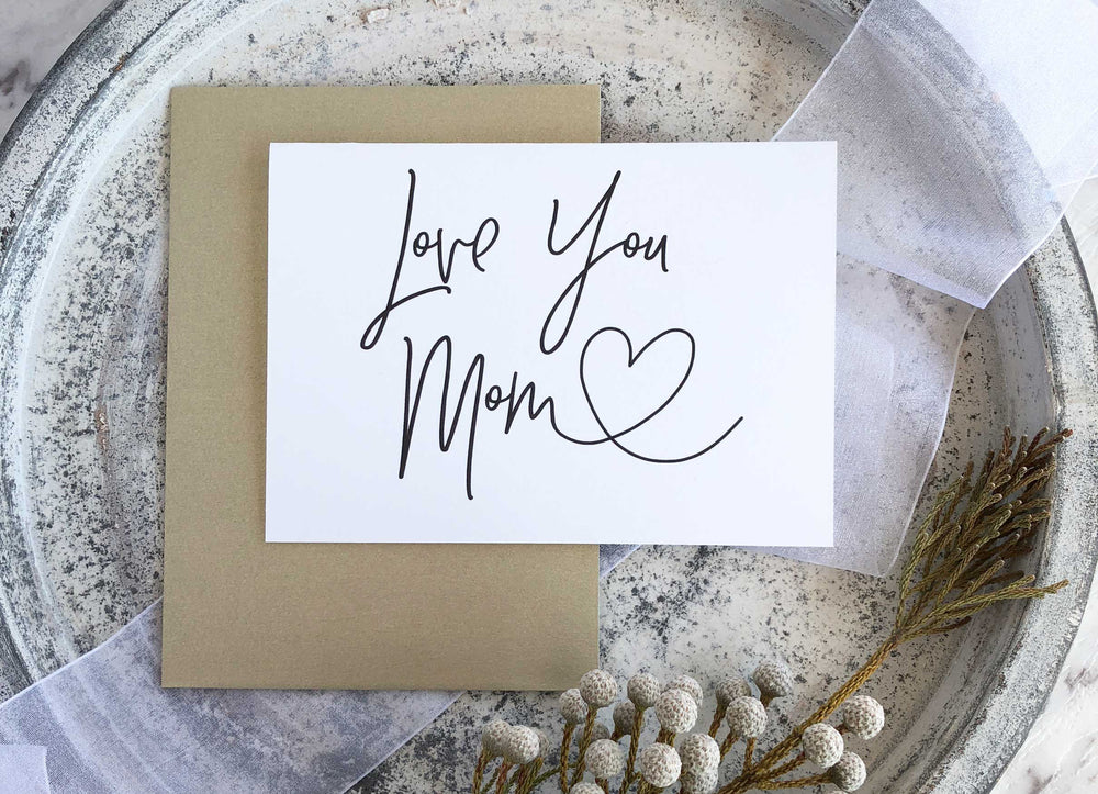 Love you Mom card mothers day gift
