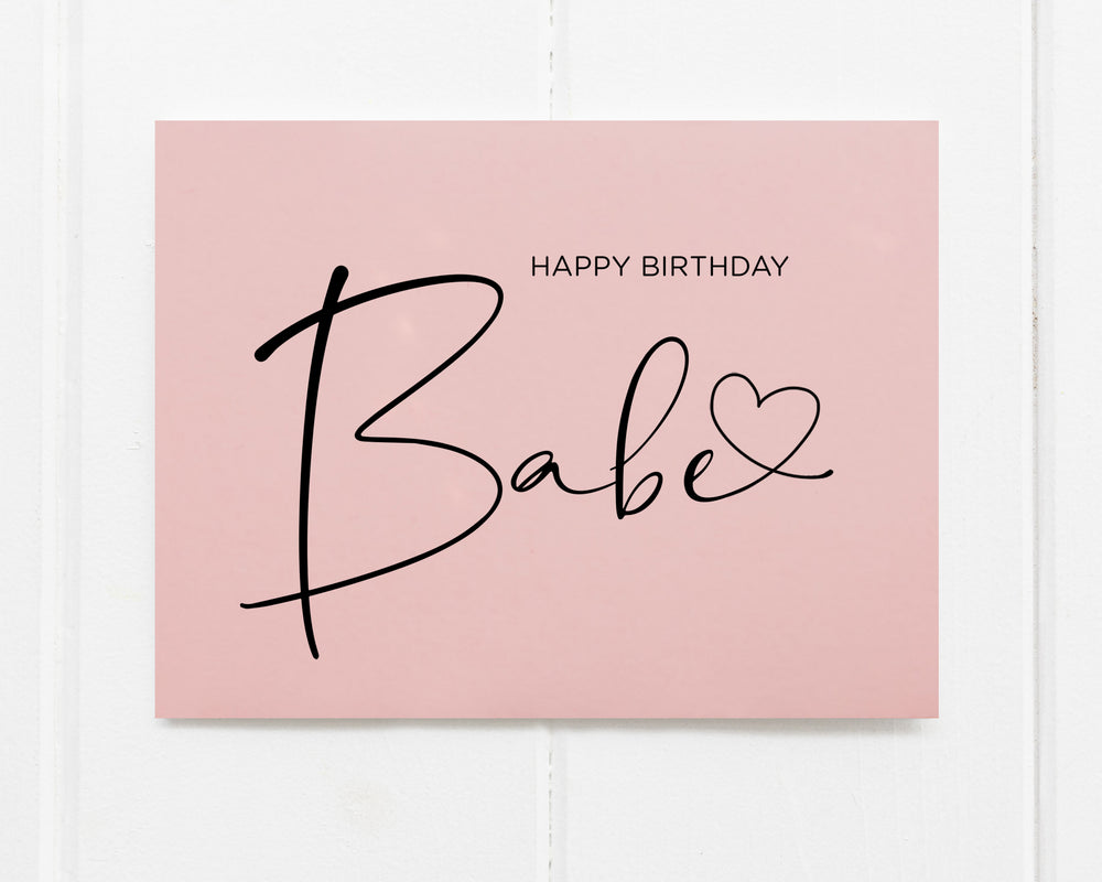Pink Happy Birthday Babe Card for Girlfriend wife or fiance
