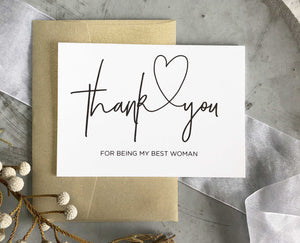 Thank you for being my Best Woman Wedding Card